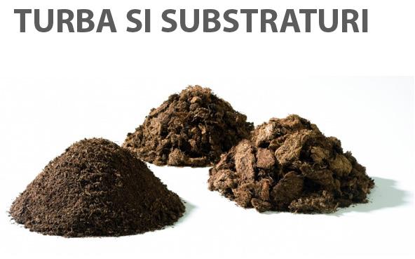Turba si substraturi